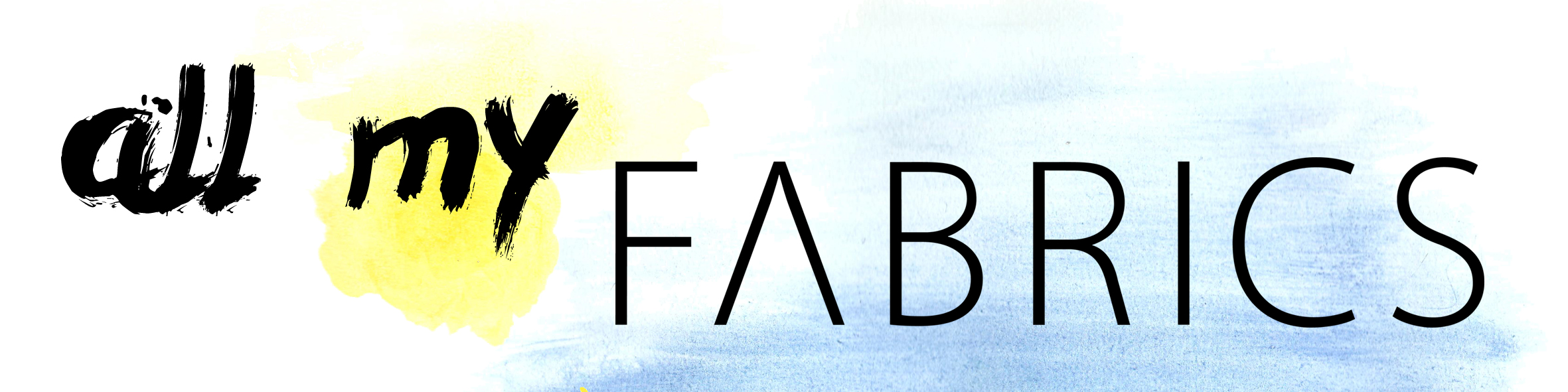 all my FABRICS
